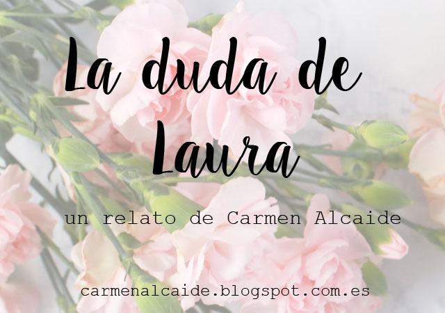 http://carmenalcaide.blogspot.com.es/p/la-duda-de-laura.html