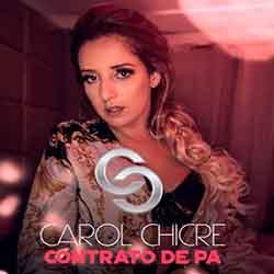 Baixar Musica Contrato de P.A - Carol Chicre Mp3