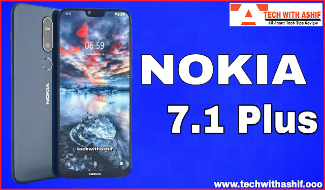 Nokia 7.1 plus real pictures,full specification,price in india 2018-Tech with ashif