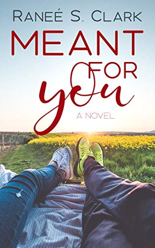 Meant for You (Playing for Keeps Book 4)  by Raneé S. Clark