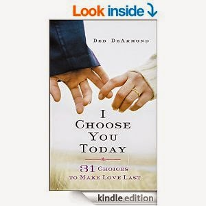"""Book Give-Away: """"I Choose You Today"""" by Deb DeArmond"""