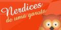 http://nerdicesdeumagarota.blogspot.com.br/