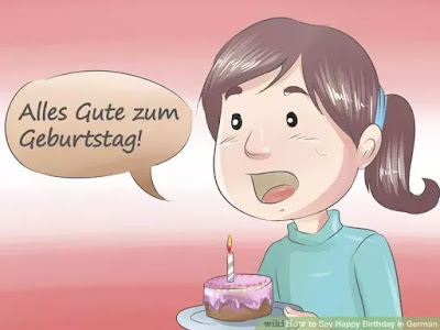 1 This Is The Closest Translation To Happy Birthday Used In German And It Means Something Along Lines Of All Best For Your