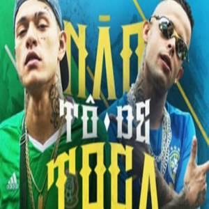 MC Mãozinha e MC Mano João - Não Tô De Toca em Mp3