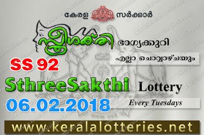 Kerala Lottery Results  6-Feb-2018 Sthree Sakthi SS-92 www.keralalotteries.net