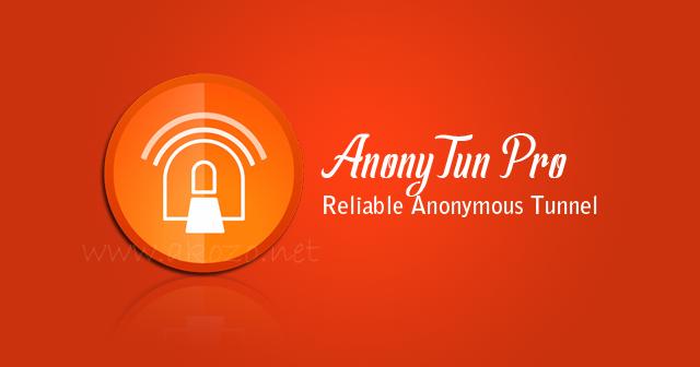 Download AnonyTun Pro Apk Terbaru (No Ads)