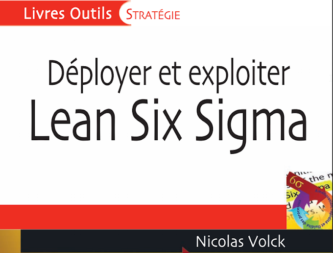 Déployer et exploiter le lean six sigma (livre)