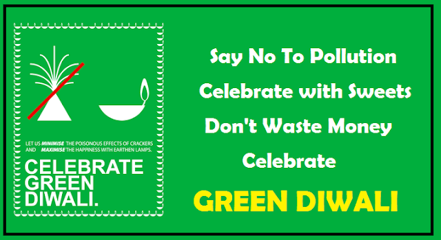 5 Reasons to Go GREEN and Say NO TO CRACKERS This Diwali !!