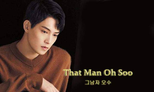 Drama Korea That Man Oh Soo