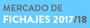 Mercado de Fichajes 2017/18