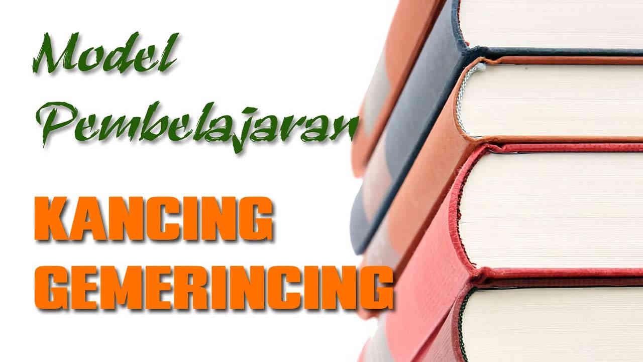 Model Pembelajaran Kancing Gemerincing