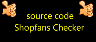 source code Shopfans Checker