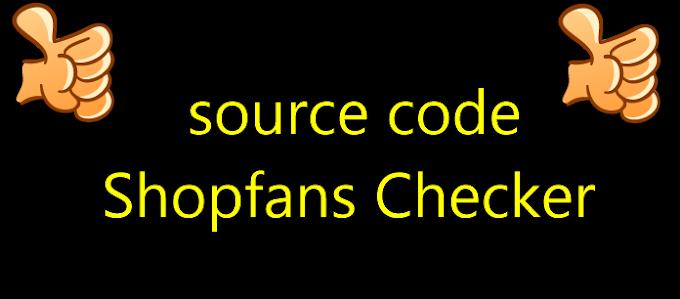 source code Shopfans Checker