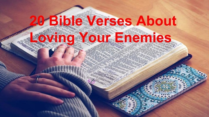 Bible Verses About Loving Your Enemies