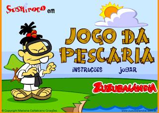 http://iguinho.com.br/zuzu/diversao_pesca.html