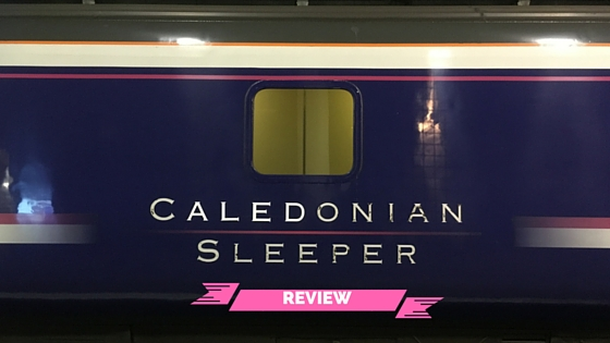Caledonian Sleeper train review - London to Edinburgh