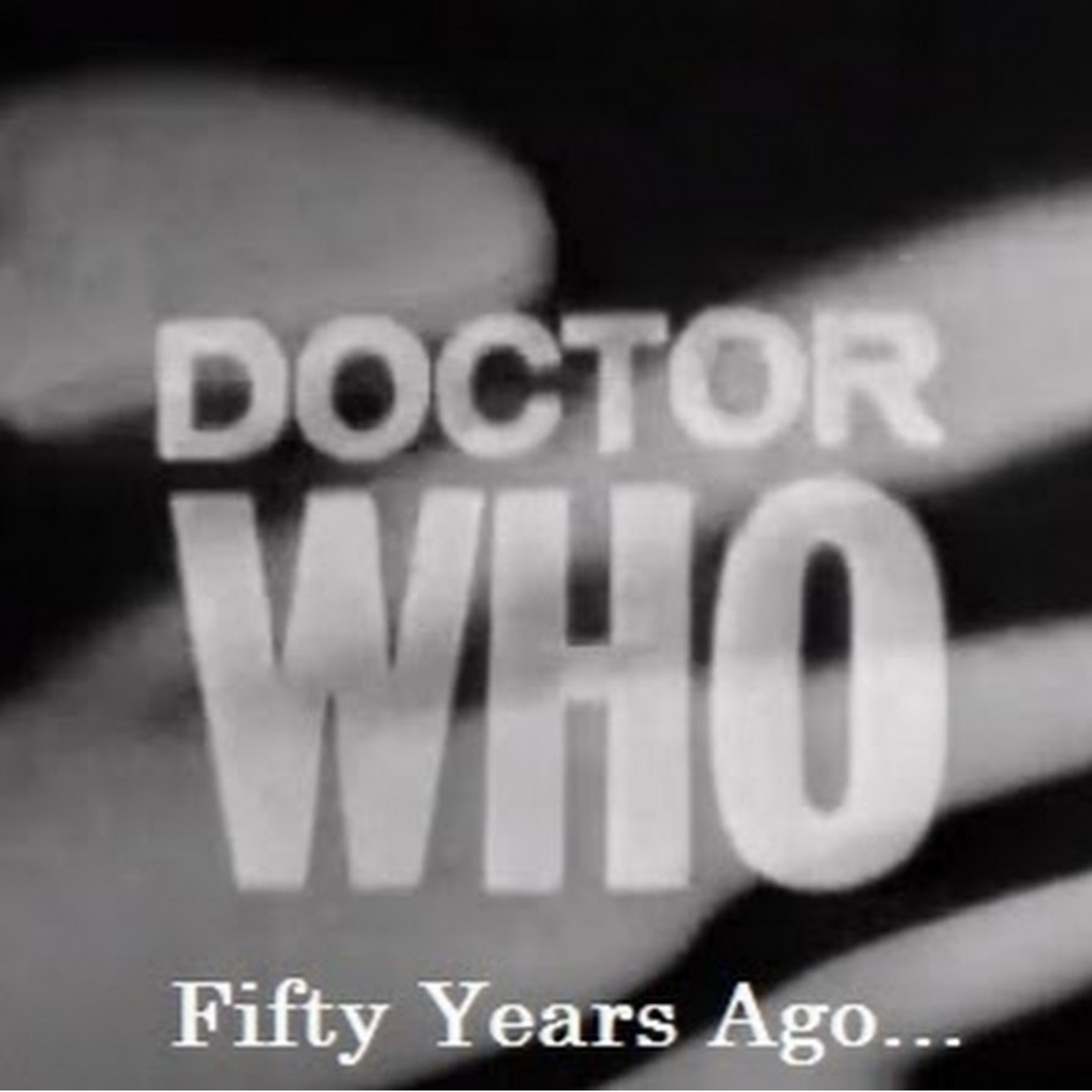 Doctor Who: Fifty Years Ago