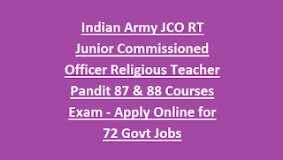 Indian Army JCO RT Junior Commissioned Officer Religious Teacher Pandit 87 & 88 Courses Exam - Apply Online for 72 Govt Jobs