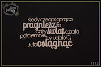 http://fabrykaweny.pl/pl/p/Tekturka-cytat-Kiedy-czegos-goraco-pragniesz.../198