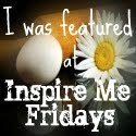 9/5/13 Featured at Five Simple Things Inspire Me Fridays!