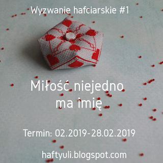 https://haftyuli.blogspot.com/2019/02/238-wyzwanie-1miosc-niejedno-ma-imie.html
