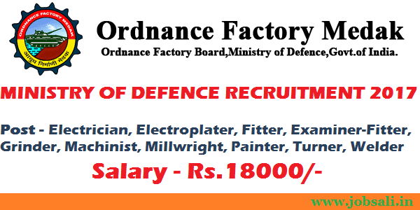 Ordnance Factory Medak Recruitment 2017, Ordnance Factory Group C Posts, Defence jobs in India