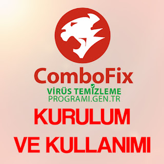 ComboFix Ücretsiz Virüs Temizleme Programı