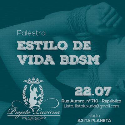 estilo de vida, BDSM, 24/7, projeto luxúria, evento, festa, bate-papo