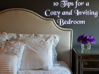 10 Tips for a Cozy and Inviting Bedroom