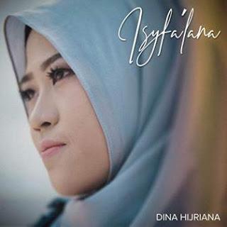 Download Lagu MP3 Dina Hijriana - Isyfa'lana