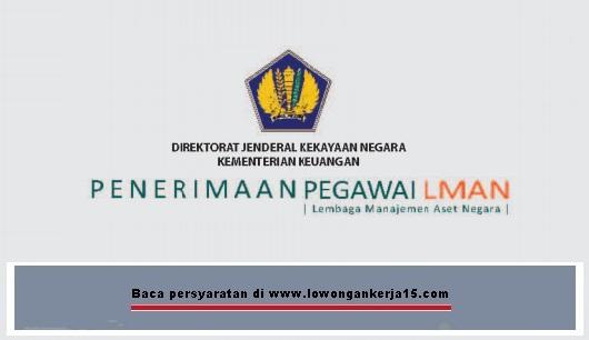 Lowongan Kerja Non PNS LMAN Kementerian Keuangan