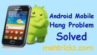 Solve Mobile Hanging Problem 2017