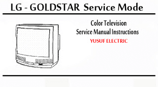 Service Mode TV LG - GOLDSTAR Segala Type _ Color Television Service Manual Instructions