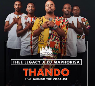 Thee Legacy & DJ Maphorisa – Thando (feat. Mlindo The Vocalist)