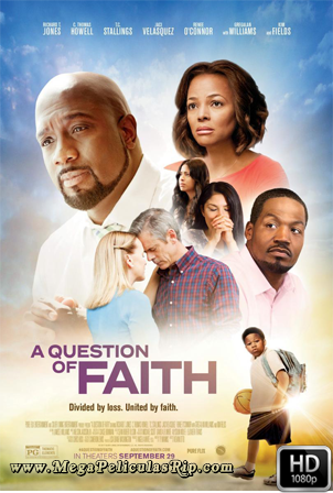 A Question Of Faith [1080p] [Latino-Ingles] [MEGA]