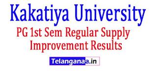 Kakatiya University KU PG 1st Sem Regular Supply Improvement Results 2017