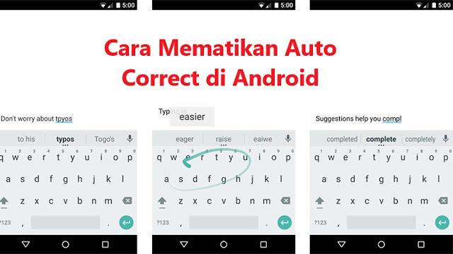 Cara Menonaktifkan kamus pada hp Android