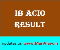 MHA Result for IB ACIO exam
