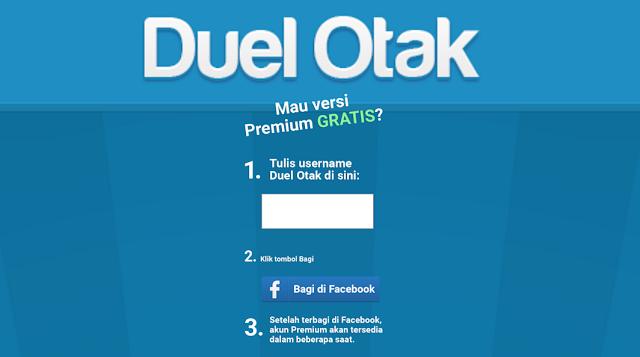 versi premium duel otak didapat dengan cara share ke facebook