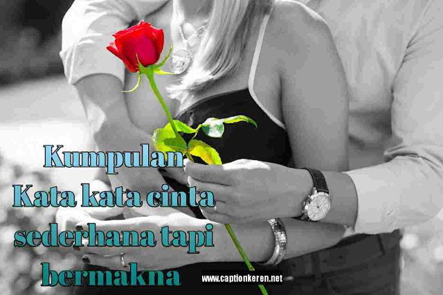 kata-kata cinta sederhana tapi bermakna