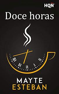 CRUCE DE CAMINOS: Doce horas de Mayte Esteban «Novelette coral ...