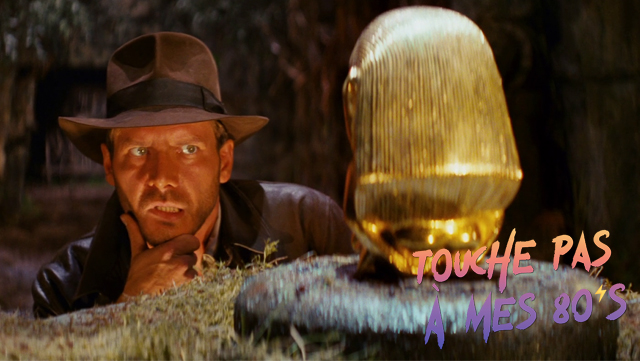 https://fuckingcinephiles.blogspot.com/2019/02/touche-pas-mes-80s-9-raiders-of-lost-ark.html