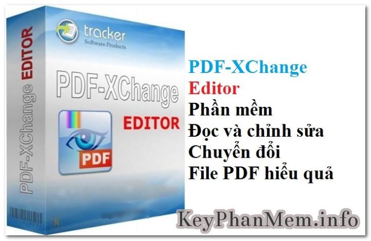 Download PDF-XChange Editor Plus 7 Full Key,Phần mềm chỉnh sửa PDF nhỏ gọn