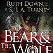 The Bear and the Wolf - Ruth Downie & S.J.A. Turney ~ Such a Treat ~