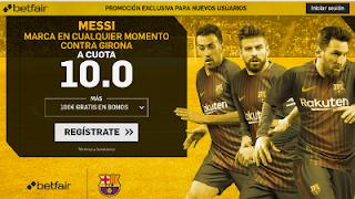 betfair supercuota 10 Messi marca al Girona 23 Septiembre