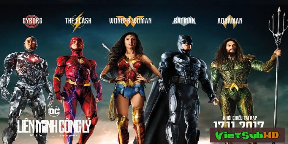 Phim Liên Minh Công Lý VietSub HD | Justice League 2017