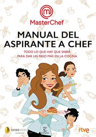 Manual del aspirante a chef – MasterChef