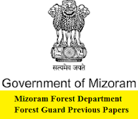 Mizoram Forest Department Forest Guard Previous Papers