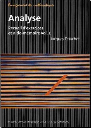 Livre : Analyse - Recueil d'exercices et aide-mémoire volume 2