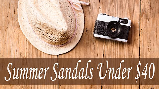 Summer Sandals Under $40